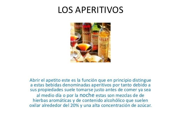 LOS APERITIVOSAbrir el apetito este es la función que en principio distinguea estas bebidas denominadas aperitivos por tan...