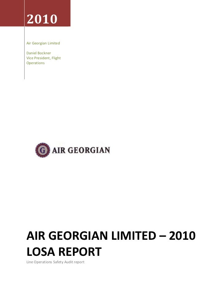 2010 Air Georgian Limited  Daniel Bockner Vice President, Flight Operations AIR GEORGIAN LIMITED – 2010 LOSA REPORT Line O...