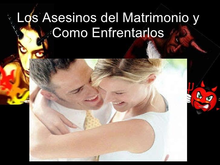 Matrimonio Primos Biblia : Los asesinos del matrimonio como enfrentarlos
