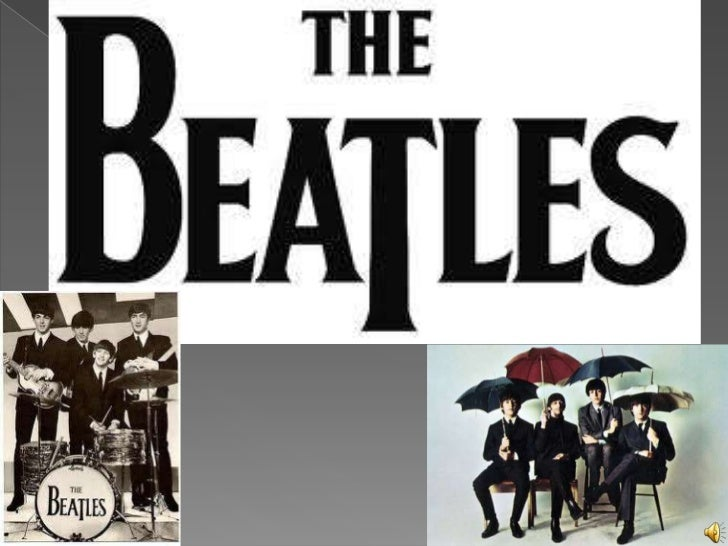    The Beatles Was a band of active English rock    during the decade of 1960, and recognized like    the more commercial...