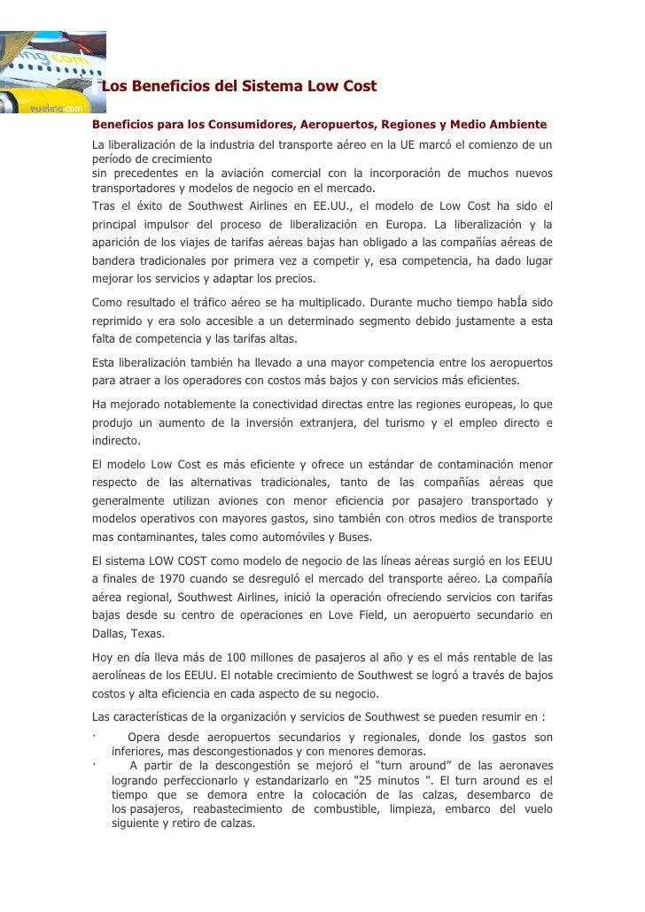 Los Beneficios del Sistema Low Cost  Beneficios para los Consumidores, Aeropuertos, Regiones y Medio Ambiente La liberaliz...