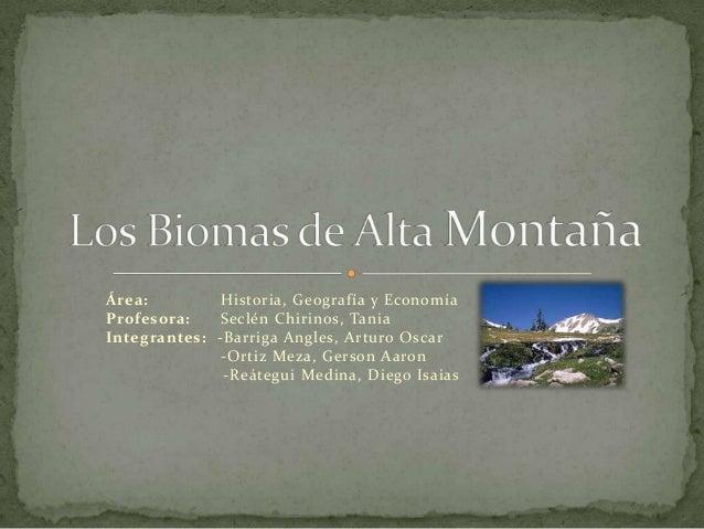 Área: Historia, Geografía y EconomíaProfesora: Seclén Chirinos, TaniaIntegrantes: -Barriga Angles, Arturo Oscar-Ortiz Meza...