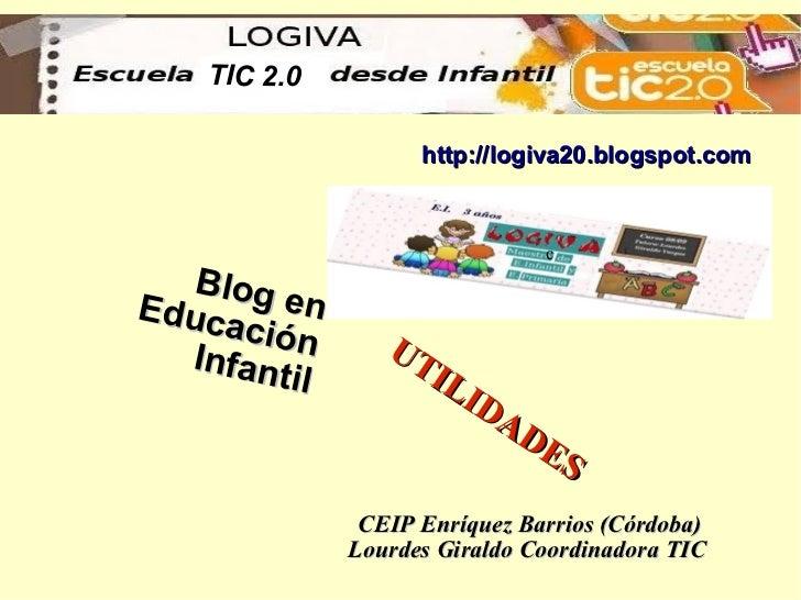 TIC 2.0                      http://logiva20.blogspot.com                                  c    Blog Educ    en      ación...
