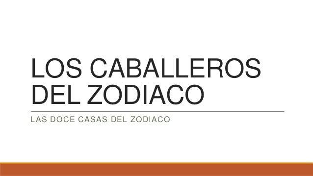 Los caballeros del zodiaco - Casas del zodiaco ...