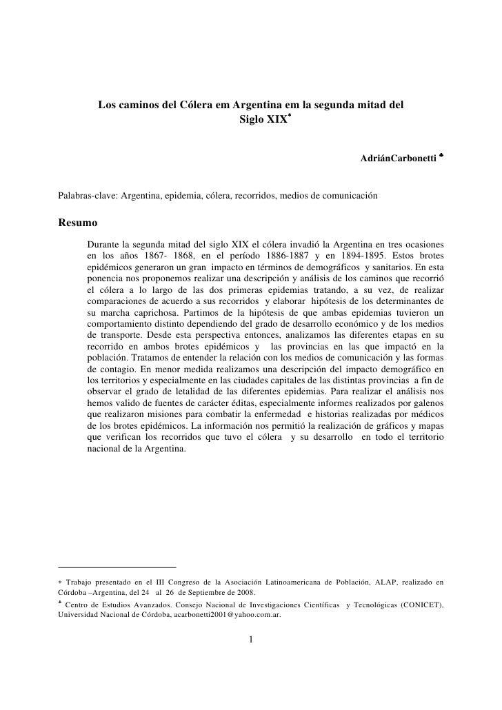 Los caminos del Cólera em Argentina em la segunda mitad del                                      Siglo XIX∗               ...