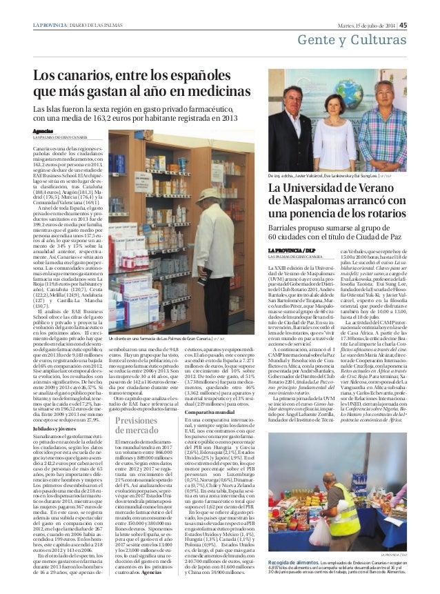 Martes, 15 de julio de 2014 | 45LA PROVINCIA | DIARIO DE LAS PALMAS Gente y Culturas AAgencias LAS PALMAS DE GRAN CANARIA ...