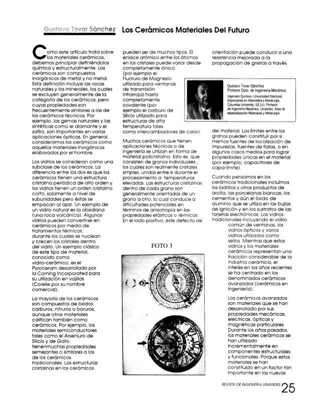 Los Cerámicos Materiales Del Futuro Como este artículo trata sobre los materiales cerámicos, debemos principiar definiéndo...