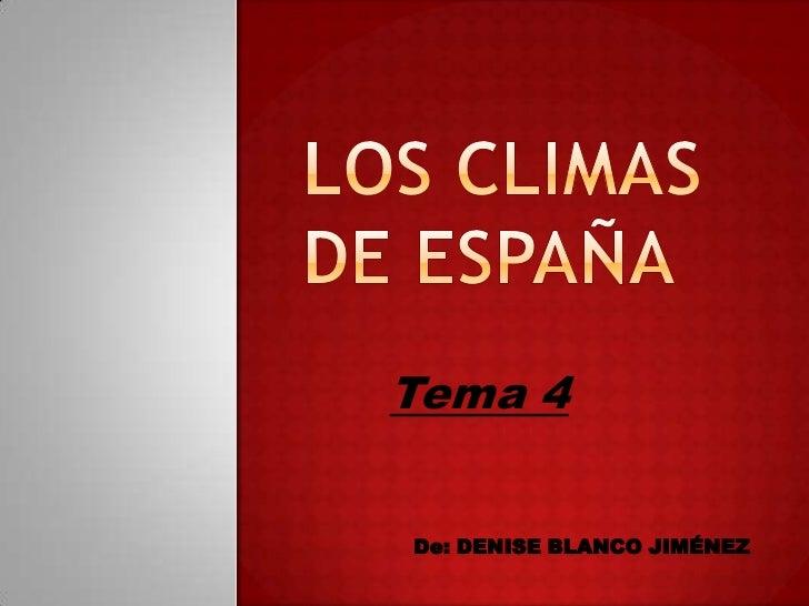 Tema 4De: DENISE BLANCO JIMÉNEZ