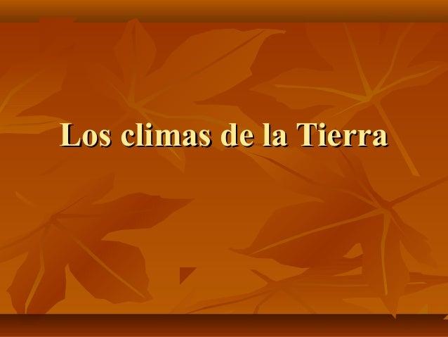 Los climas de la Tierra
