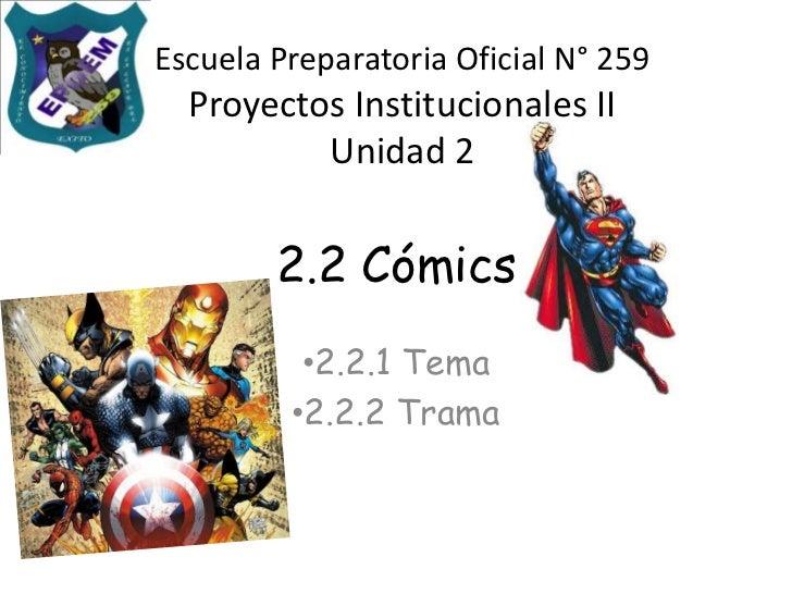 2.2 Cómics<br /><ul><li>2.2.1 Tema