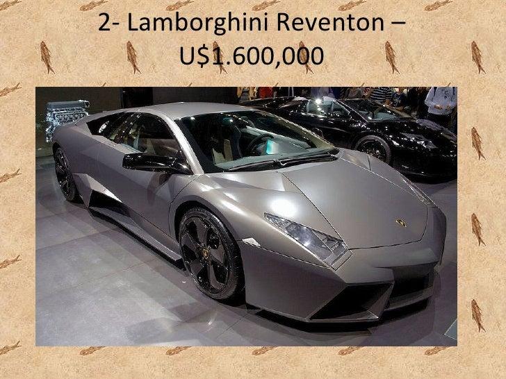 2-  Lamborghini Reventon – U$1.600,000