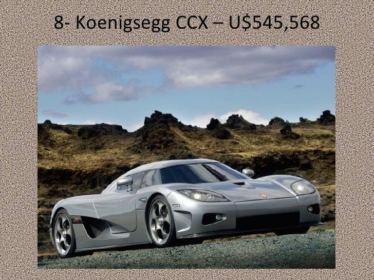 8- Koenigsegg CCX – U$545,568