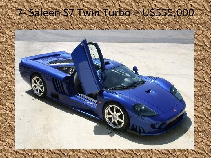 7-  Saleen S7 Twin Turbo – U$555,000