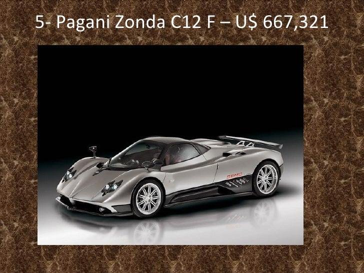 5-  Pagani Zonda C12 F – U$ 667,321