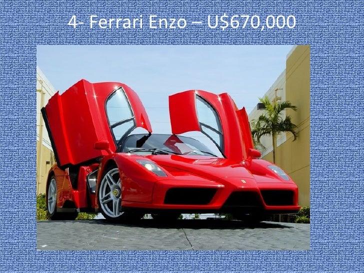 4-  Ferrari Enzo – U$670,000