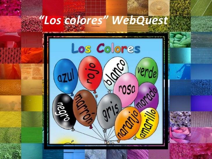 """"""" Los colores"""" WebQuest"""