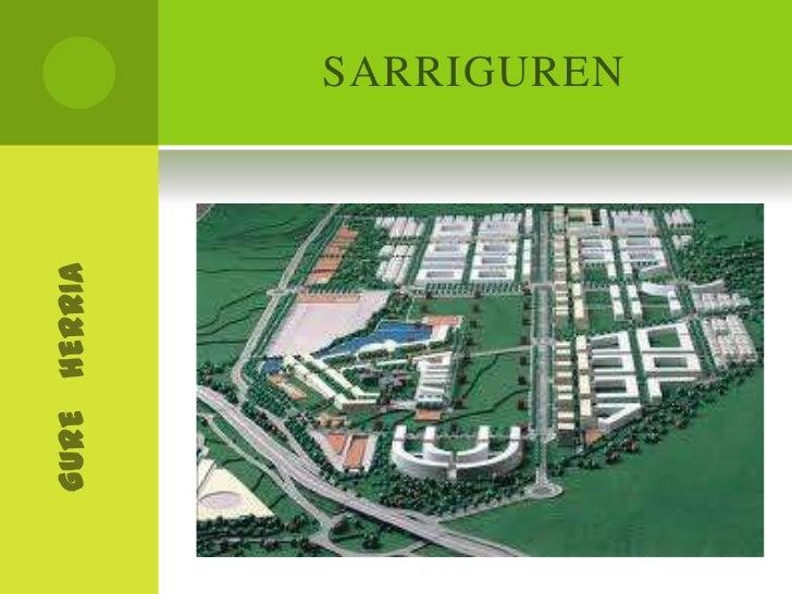 SARRIGUREN<br />GURE   HERRIA<br />