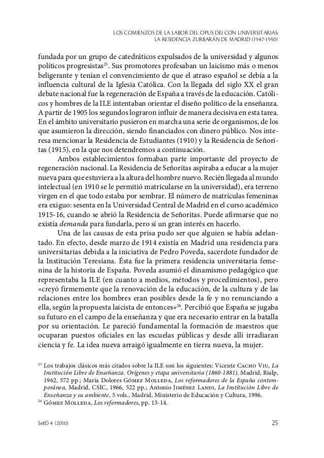 Los comienzos de la labor del Opus Dei con universitarias: la Residencia Zurbarán de Madrid (1947-1950) SetD 4 (2010)  25...
