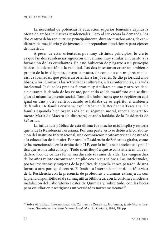 MERCEDES MONTERO 26  SetD 4 (2010) La necesidad de potenciar la educación superior femenina explica la oferta de ambas in...