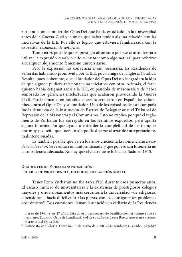 Los comienzos de la labor del Opus Dei con universitarias: la Residencia Zurbarán de Madrid (1947-1950) SetD 4 (2010)  31...