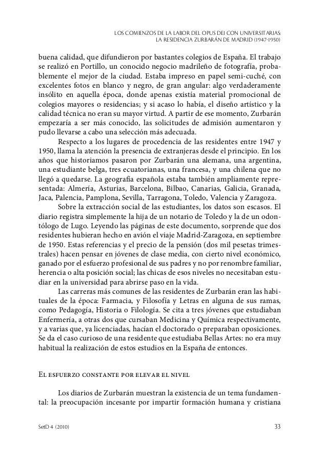 Los comienzos de la labor del Opus Dei con universitarias: la Residencia Zurbarán de Madrid (1947-1950) SetD 4 (2010)  33...