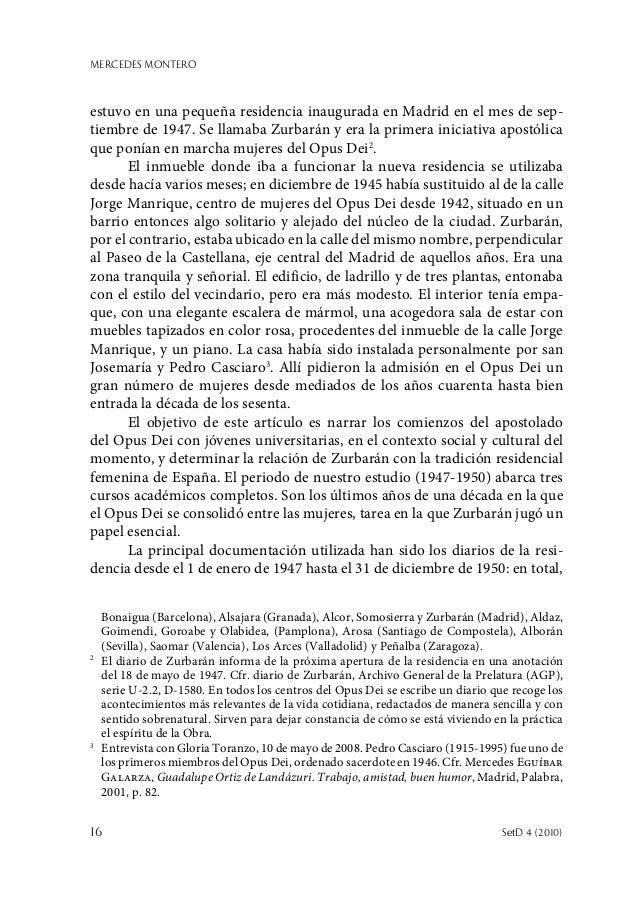 MERCEDES MONTERO 16  SetD 4 (2010) estuvo en una pequeña residencia inaugurada en Madrid en el mes de sep- tiembre de 194...