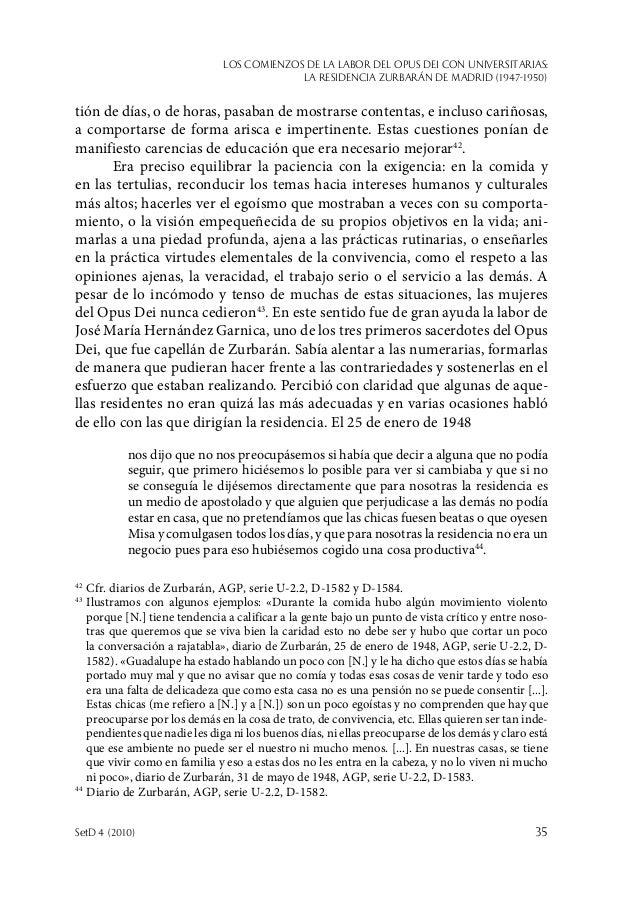 Los comienzos de la labor del Opus Dei con universitarias: la Residencia Zurbarán de Madrid (1947-1950) SetD 4 (2010)  35...