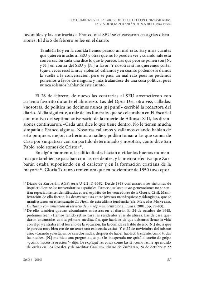 Los comienzos de la labor del Opus Dei con universitarias: la Residencia Zurbarán de Madrid (1947-1950) SetD 4 (2010)  37...