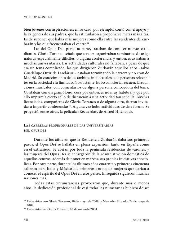 MERCEDES MONTERO 40  SetD 4 (2010) bién jóvenes con aspiraciones; en su caso, por ejemplo, contó con el apoyo y la exigen...