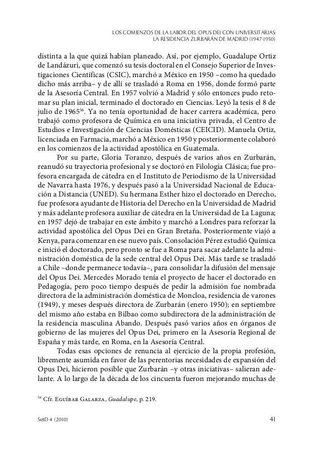 Los comienzos de la labor del Opus Dei con universitarias: la Residencia Zurbarán de Madrid (1947-1950) SetD 4 (2010)  41...