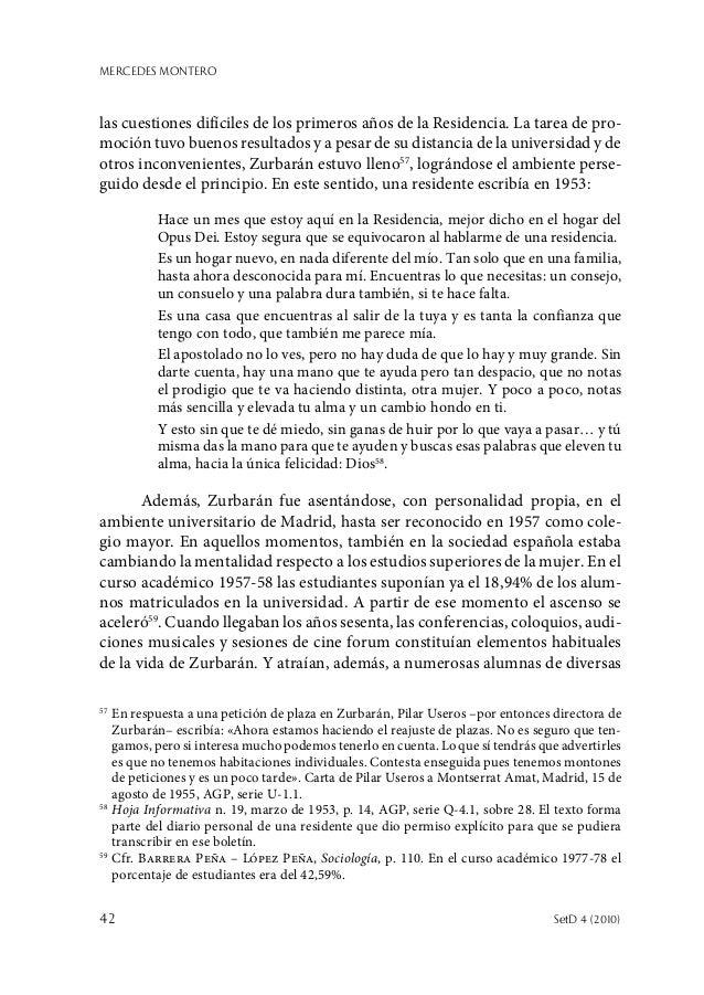 MERCEDES MONTERO 42  SetD 4 (2010) las cuestiones difíciles de los primeros años de la Residencia. La tarea de pro- moció...