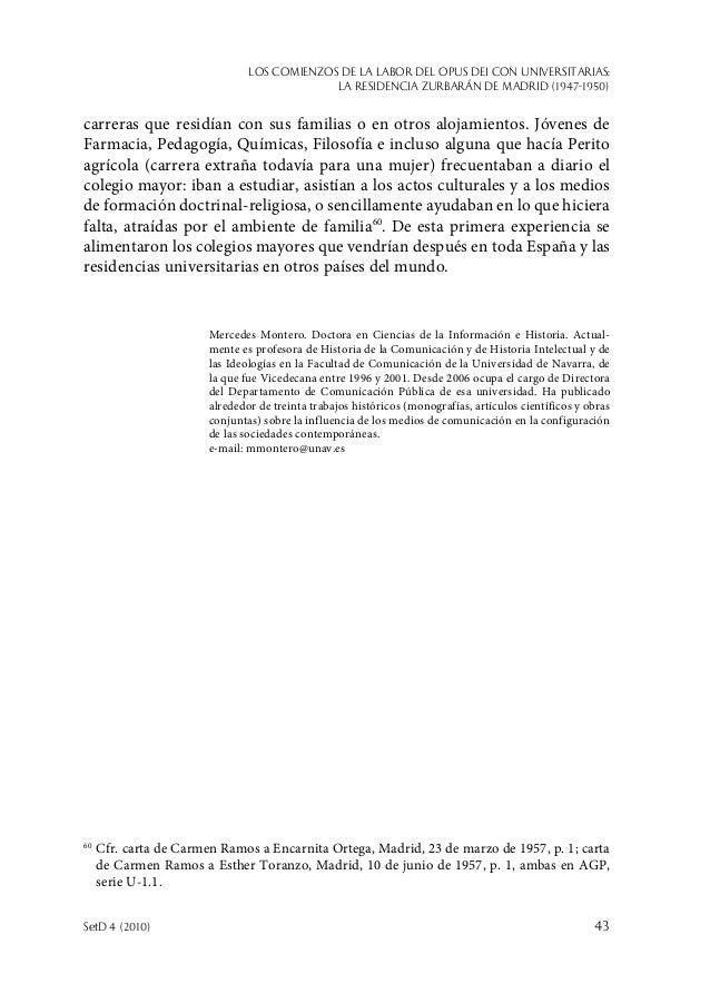 Los comienzos de la labor del Opus Dei con universitarias: la Residencia Zurbarán de Madrid (1947-1950) SetD 4 (2010)  43...