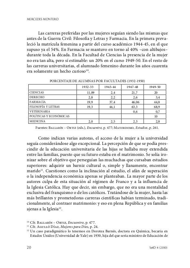 MERCEDES MONTERO 20  SetD 4 (2010) Las carreras preferidas por las mujeres seguían siendo las mismas que antes de la Guer...