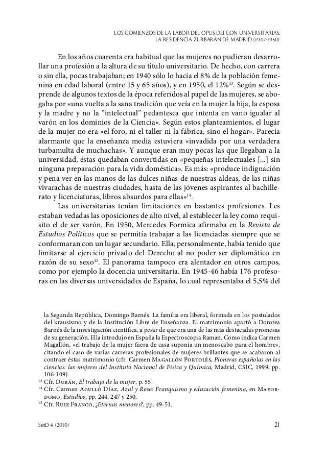 Los comienzos de la labor del Opus Dei con universitarias: la Residencia Zurbarán de Madrid (1947-1950) SetD 4 (2010)  21...