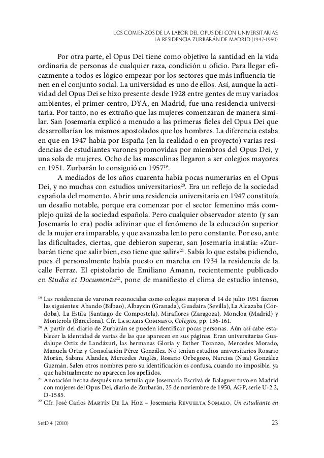 Los comienzos de la labor del Opus Dei con universitarias: la Residencia Zurbarán de Madrid (1947-1950) SetD 4 (2010)  23...