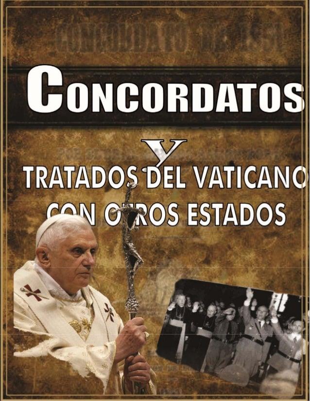 CONCORDATOS: TRATADOS DEL VATICANO Y EL ESTADO por Hugo Guevara     1