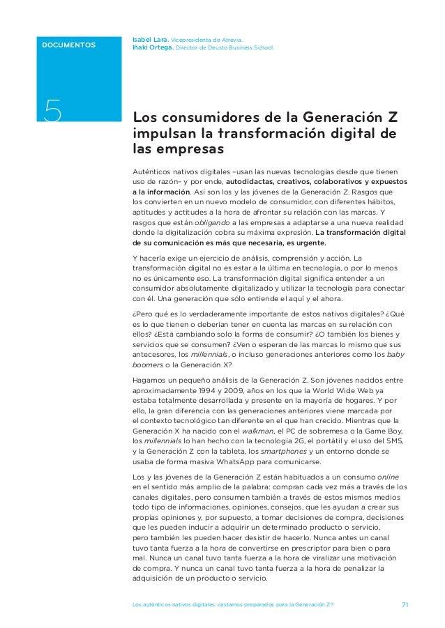71Los auténticos nativos digitales: ¿estamos preparados para la Generación Z? DOCUMENTOS 5 Isabel Lara. Vicepresidenta de ...