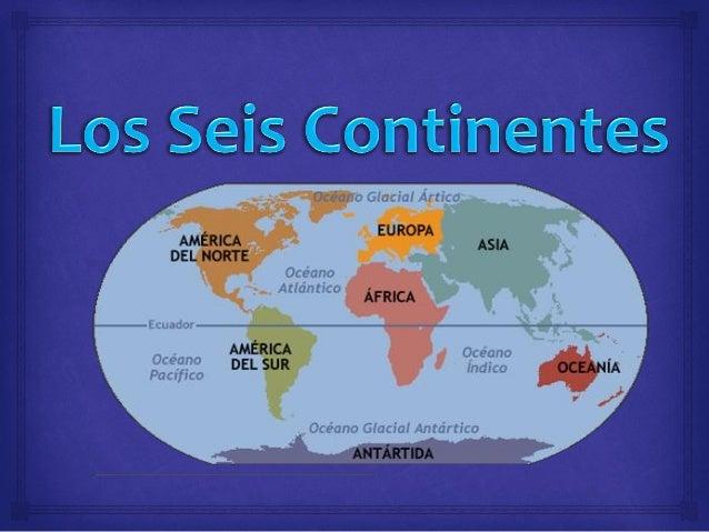 Los Seis Continentes