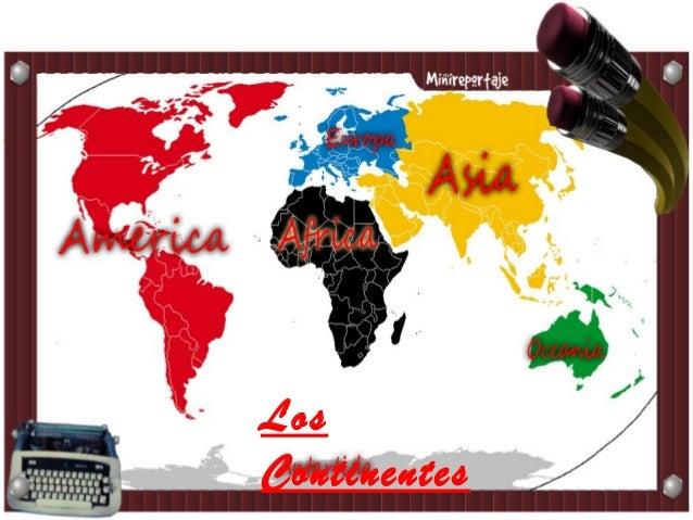 Los Continentes
