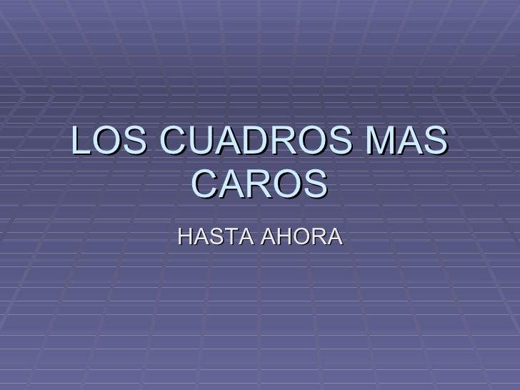 LOS CUADROS MAS CAROS HASTA AHORA