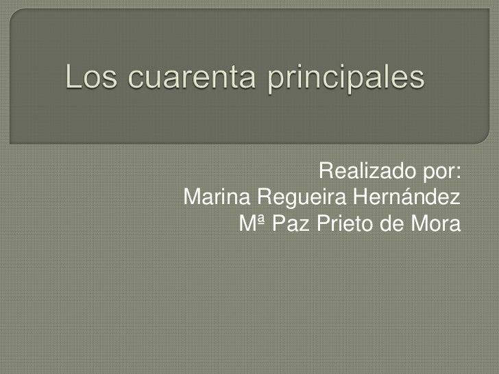 Realizado por:Marina Regueira Hernández     Mª Paz Prieto de Mora