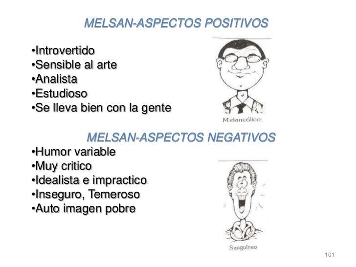 MELSAN-ASPECTOS POSITIVOS•Introvertido•Sensible al arte•Analista•Estudioso•Se lleva bien con la gente            MELSAN-AS...