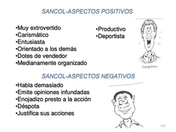 SANCOL-ASPECTOS POSITIVOS•Muy extrovertido               •Productivo•Carismático                    •Deportista•Entusiasta...