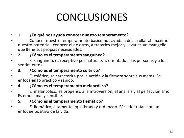 CONCLUSIONES•   1.     ¿En qué nos ayuda conocer nuestro temperamento?•          Conocer nuestro temperamento básico nos a...