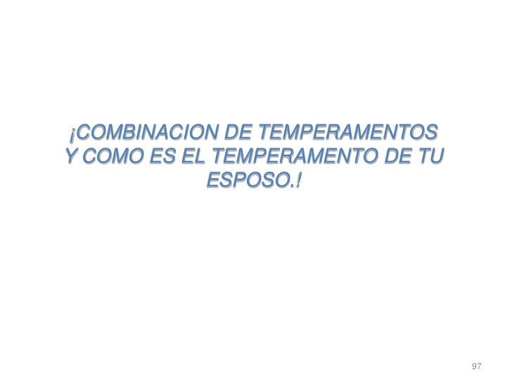 ¡COMBINACION DE TEMPERAMENTOSY COMO ES EL TEMPERAMENTO DE TU            ESPOSO.!                                  97