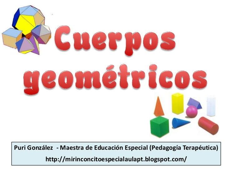 Puri González - Maestra de Educación Especial (Pedagogía Terapéutica)          http://mirinconcitoespecialaulapt.blogspot....
