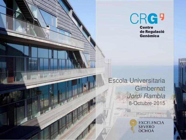 Escola Universitaria Gimbernat Jordi Rambla 8-Octubre-2015