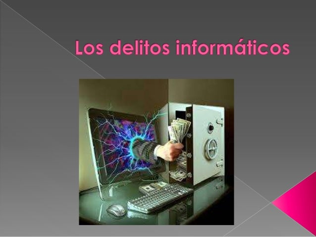   Un delito informático es toda    aquella acción, típica, antijurídica y    culpable, que se da por vías informáticas o...