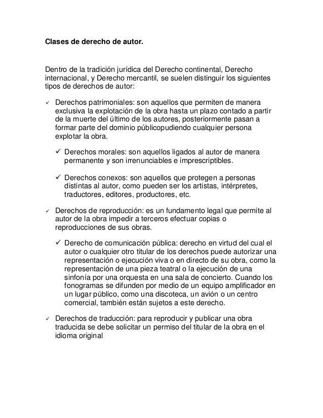 Clases de derecho de autor.Dentro de la tradición jurídica del Derecho continental, Derechointernacional, y Derecho mercan...