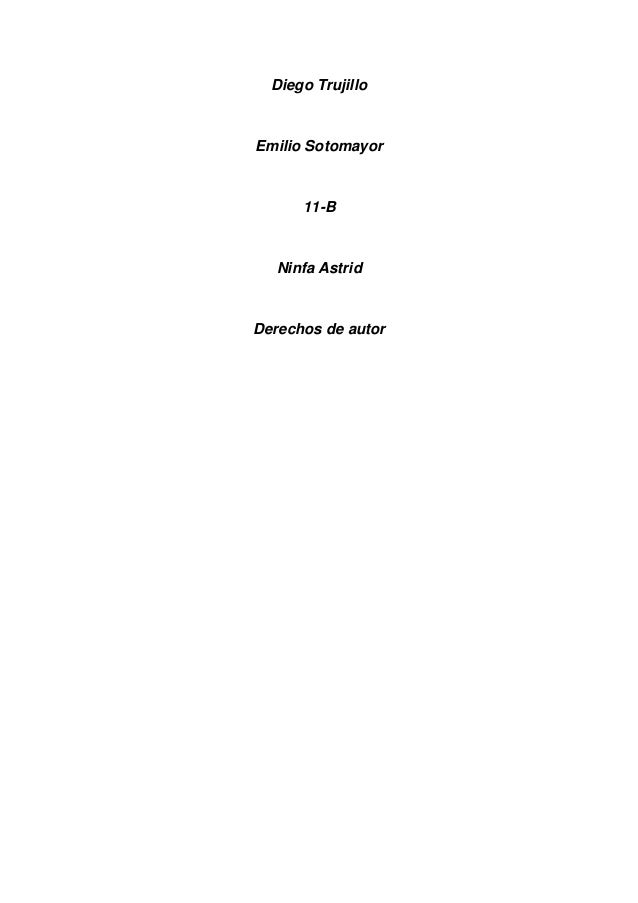 Diego TrujilloEmilio Sotomayor11-BNinfa AstridDerechos de autor